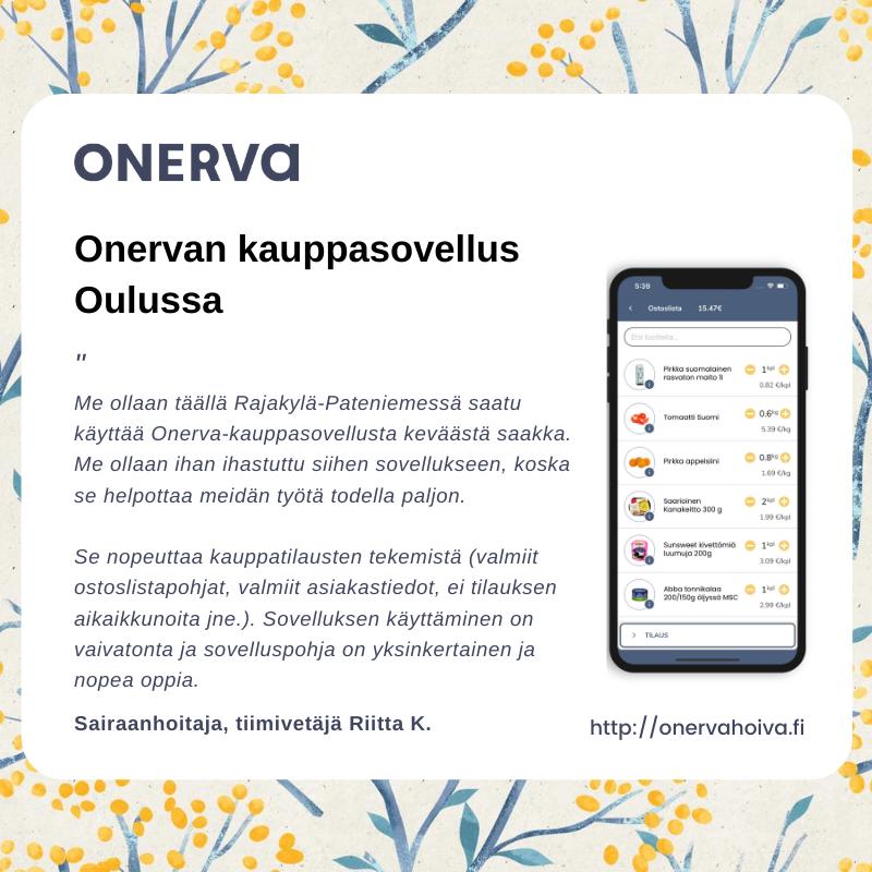 Onervan kauppasovelluksen asiakaspalaute Oulun kotihoidosta